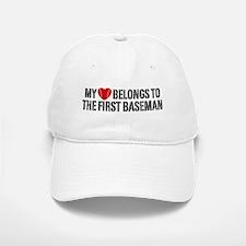 My Heart Belongs To The First Baseman Baseball Baseball Cap