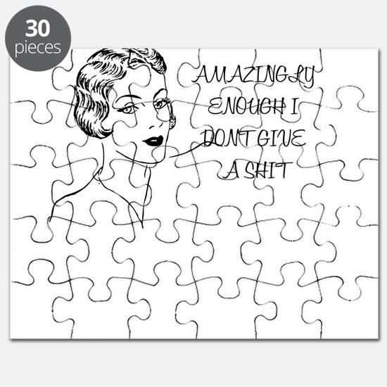 AMAZINGLY ENOUGH I DONT GIVE A SHIT Puzzle