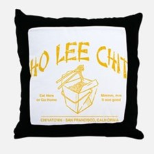 HO LEE CHIT chinese restaurant funny t-shirt Throw
