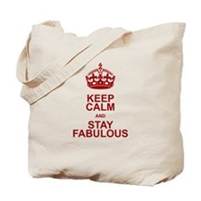 Keep Calm and Stay Fabulous Tote Bag