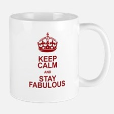 Keep Calm and Stay Fabulous Mug