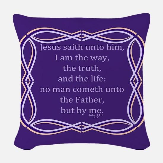 Bible Verse John 14 6 Woven Throw Pillow