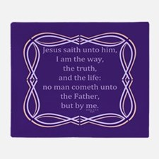 Bible Verse John 14 6 Throw Blanket