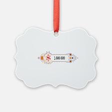 1 000 000 Dollars 2 Ornament