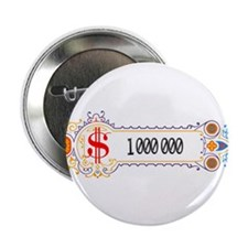 """1 000 000 Dollars 2 2.25"""" Button (100 pack)"""