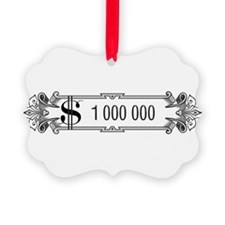 1 000 000 Dollars 3 Ornament