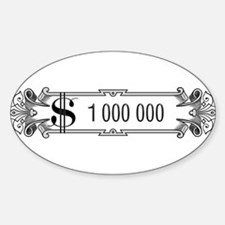 1 000 000 Dollars 3 Decal
