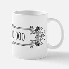 1 000 000 Dollars 3 Mug