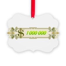 1 000 000 Dollars 4 Ornament