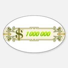 1 000 000 Dollars 4 Decal