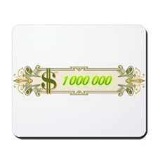 1 000 000 Dollars 4 Mousepad