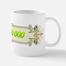1 000 000 Dollars 4 Mug