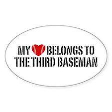 My Heart Belongs To The Third Baseman Decal