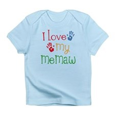 I Love My Memaw Infant T-Shirt