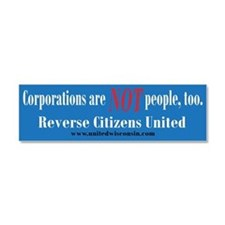 Corporations are NOT people too Car Magnet 10 x 3