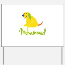 Mohammed Loves Puppies Yard Sign