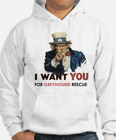 I Want you for Greyhound Rescue Hoodie