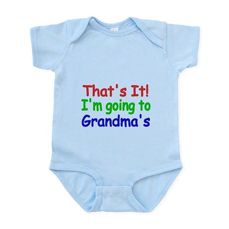 Thats it! Im going to Grandmas Body Suit