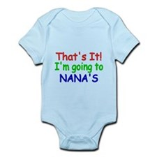 Thats it! Im going to NANAS Body Suit