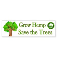 Grow Hemp Save Trees - Bumper Bumper Sticker