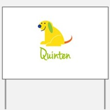 Quinten Loves Puppies Yard Sign