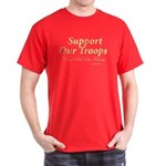 Support Our Troops ..wear Red On Fridays T-Shirt