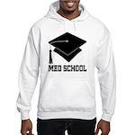 Med School Best Gift Hooded Sweatshirt