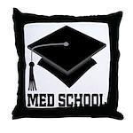 Med School Best Gift Throw Pillow
