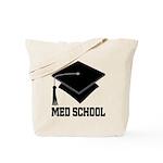Med School Best Gift Tote Bag