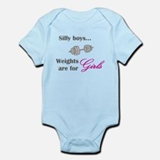 Silly boys...Weights are for Girls. Onesie