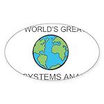 Worlds Greatest Systems Analyst Sticker