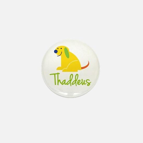 Thaddeus Loves Puppies Mini Button