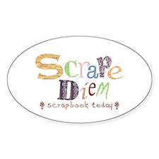 Scrape Diem (Scrapbook) Oval Decal