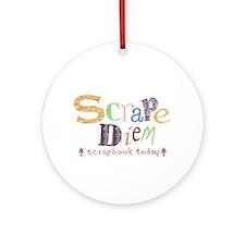 Scrape Diem (Scrapbook) Ornament (Round)
