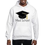 Gift For Med School Graduate Hooded Sweatshirt