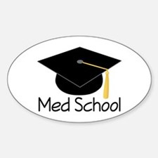 Gift For Med School Graduate Decal