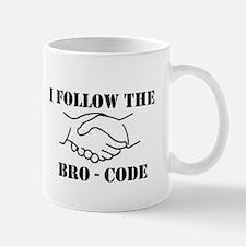 I follow the bro - code Mug