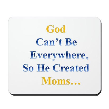 God And Mom!! Mousepad