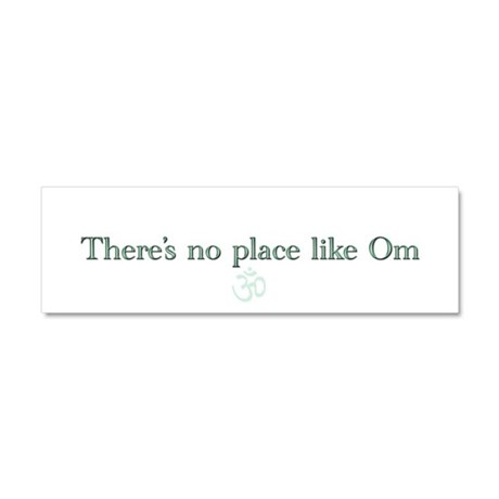 No Place Like Om Car Magnet 10 x 3