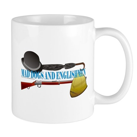 Mad Dogs and Englishmen Mug