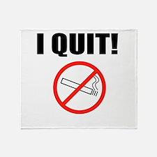 I QUIT SMOKING Throw Blanket
