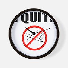 I QUIT SMOKING Wall Clock