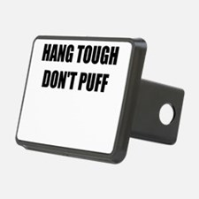 HANG TOUGH DONT PUFF Hitch Cover