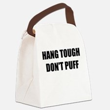 HANG TOUGH DONT PUFF Canvas Lunch Bag