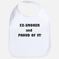 EX SMOKER AND PROUD OF IT Bib