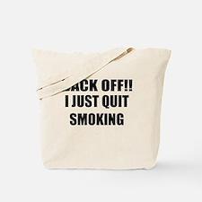 BACK OFF I JUST QUIT SMOKING (CENTER DESIGN) Tote