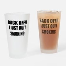 BACK OFF I JUST QUIT SMOKING (CENTER DESIGN) Drink