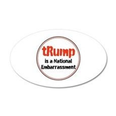 trump is a national embarrassment Wall Decal