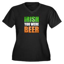 Irish You Were Beer Plus Size T-Shirt