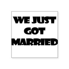 WE JUST GOT MARRIED Sticker